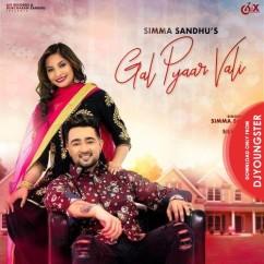 Gal Pyaar Wali song download by Simma Sandhu