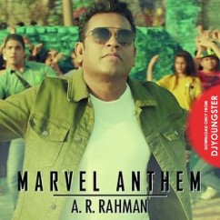 Marvel Anthem song download by AR Rahman