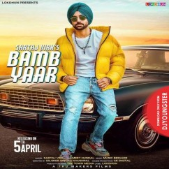 Bamb Yaar song download by Sartaj Virk