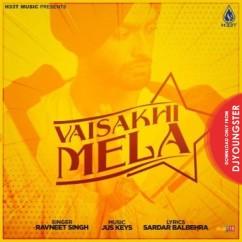 Vaisakhi Mela song download by Ravneet Singh