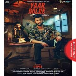 Yaar Bolde song download by Saab Bhangu