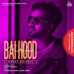 Bai Hood song download by Happy Raikoti