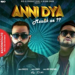 Anni Dya Mzaak Ae song download by Whistle