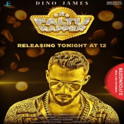 Faltu Rapper song download by Dino James