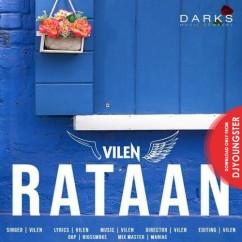 Rataan song download by Vilen