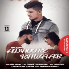 Adhoore Khwaab song download by Veer Karan