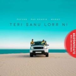 Teri Sanu Lorr Ni song download by Pavvan