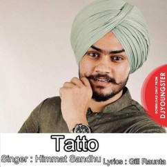Tatto song download by Himmat Sandhu