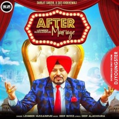 After Marriage song download by Lehmber Hussainpuri