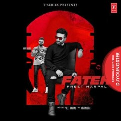 Fateh song download by Preet Harpal