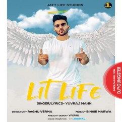 Lit Life song download by Yuvraj Mann