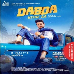 Dabda Kithe Aa song download by R Nait
