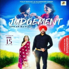 Judgement song download by Upkar Bawa
