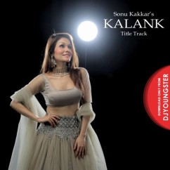 Kalank Title Track song download by Sonu Kakkar