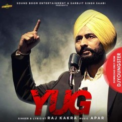 Yug song download by Raj Kakra