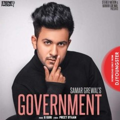 Government song download by Samar Grewal