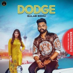 Dodge song download by Gulab Sidhu
