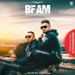 Bfam song download by Inder Nagra