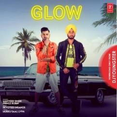 Glow song download by Manveer Singh