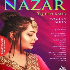 Nazar song download by Queen Kaur