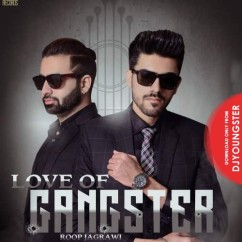 Love Of Gangster song download by Roop Jagrawi