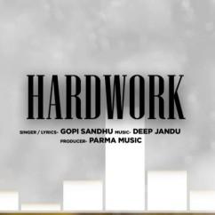 Hardwork song download by Gopi Sandhu