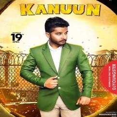 Kanuun song download by Maninder Riar