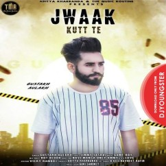 Gustakh Aulakh all songs 2019