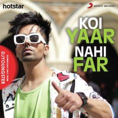 Koi Yaar Nahi Far song download by Hardy Sandhu