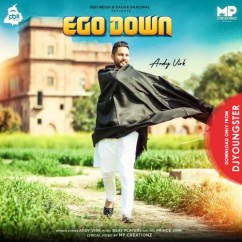 Ego Down song download by Ardy Virk