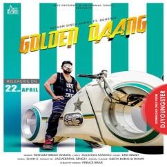 Golden Daang song download by Resham Anmol