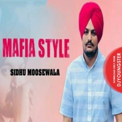 Maafia Style song download by Sidhu Moosewala