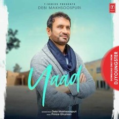 Yaad song download by Debi Makhsoospuri