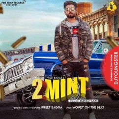 2 Mint song download by Preet Bagga