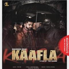 Kaafla song download by Varinder Brar