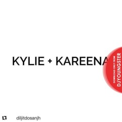 Kylie Kareena song download by Diljit Dosanjh