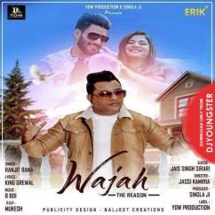 Wajah song download by Ranjit Rana
