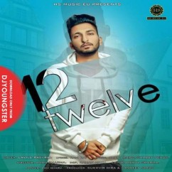 Twelve song download by Lavy