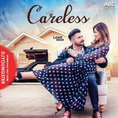 Careless song download by Love Brar