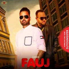 Fauj song download by J Lucky