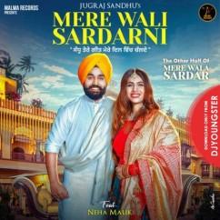 Mere Wali Sardarni song download by Jugraj Sandhu