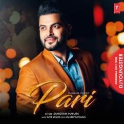 Pari song download by Sangram Hanjra