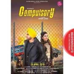 Compulsory song download by Manraj Singh Bhangu