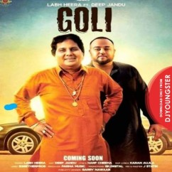Goli song download by Labh Heera