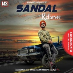 Sandal Returns song download by Mehakdeep Singh