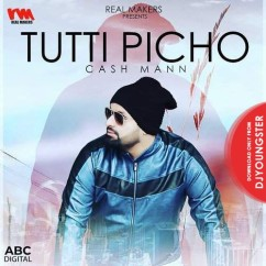 Tutti Picho song download by Cash Mann