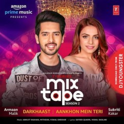 Darkhaast song download by Armaan Malik