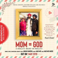 Mom God song download by Angad Hanspal