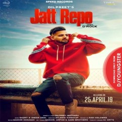 Jatt Repo song download by Dilpreet Matharu