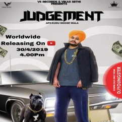 Judgement song download by Aps Kudu Moose Wala